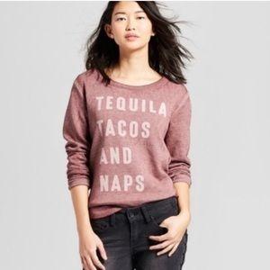 Zoe + Liv Tequila Tacos and Naps Sweatshirt